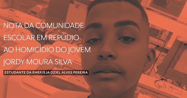 Nota de repúdio ao homicídio do jovem Jordy Moura Silva