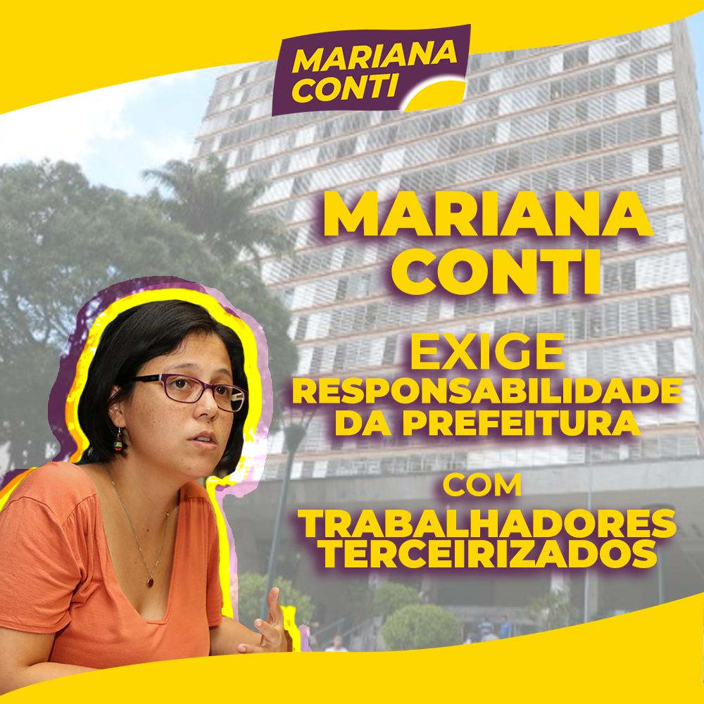 Mariana Conti cobra a prefeitura sobre trabalhadores terceirizados. Confira a cobrança: