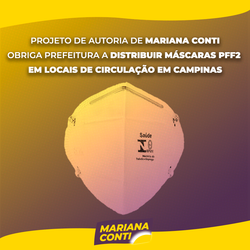 Projeto de Mariana Conti (PSOL) obriga prefeitura a fornecer máscaras PFF2 gratuitamente nos espaços de circulação de Campinas