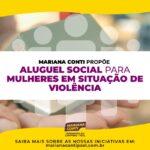 Mariana Conti propõe Aluguel Social para Mulheres em Situação de Violência